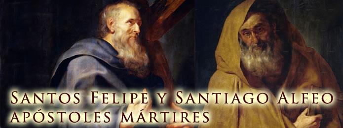 Santos Felipe y Santiago Alfeo Apóstoles Mártires